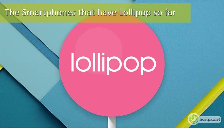 The Smartphones that have Lollipop so far